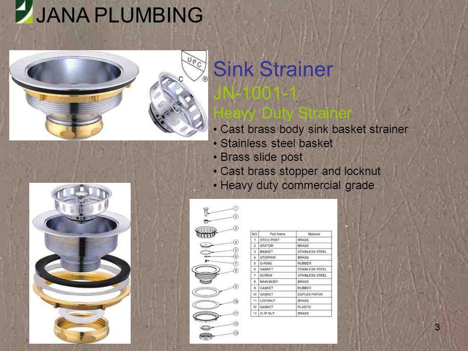 JANA PLUMBING 54 Bar Sink Strainer JN-1205 Deep Junior Duo Basket Strainer Chrome plated brass body & basket 2-1/2 standard shank 1-1/2 brass basket Fit sink w/1-7/ 8 - 2-1/ 4 opening