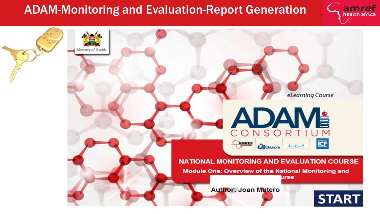 ADAM-Monitoring and Evaluation-Report Generation