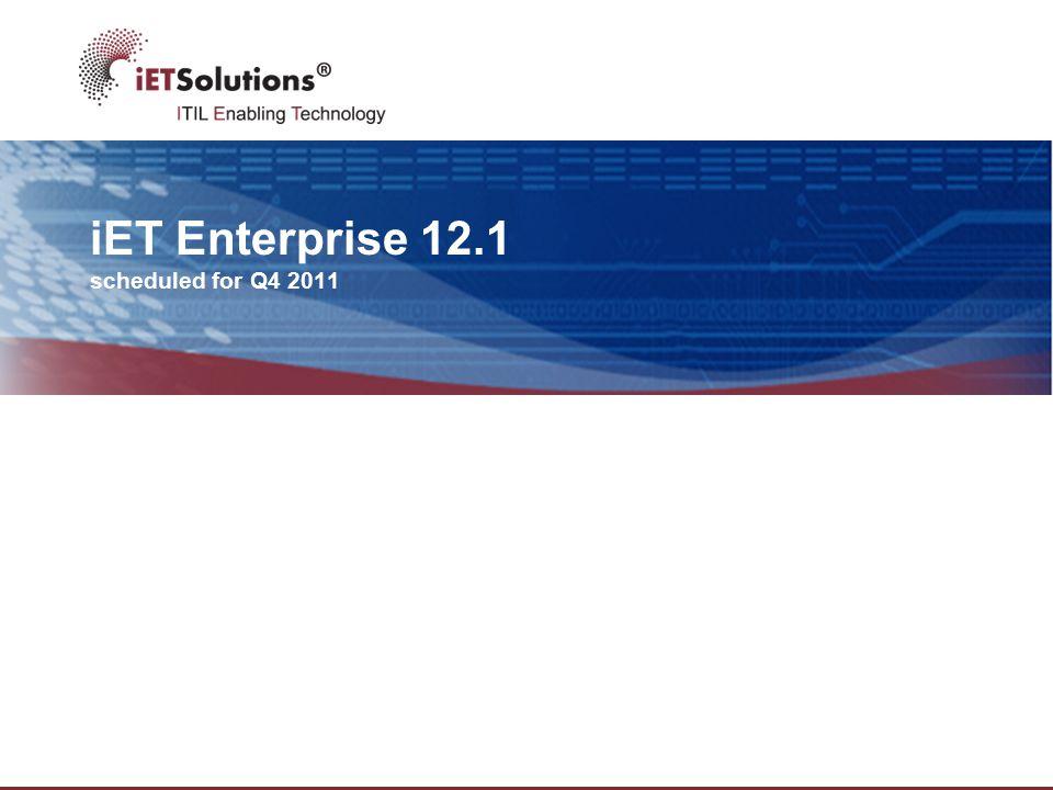 iET Enterprise 12.1 scheduled for Q4 2011