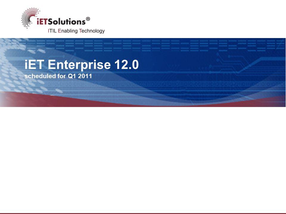 iET Enterprise 12.0 scheduled for Q1 2011