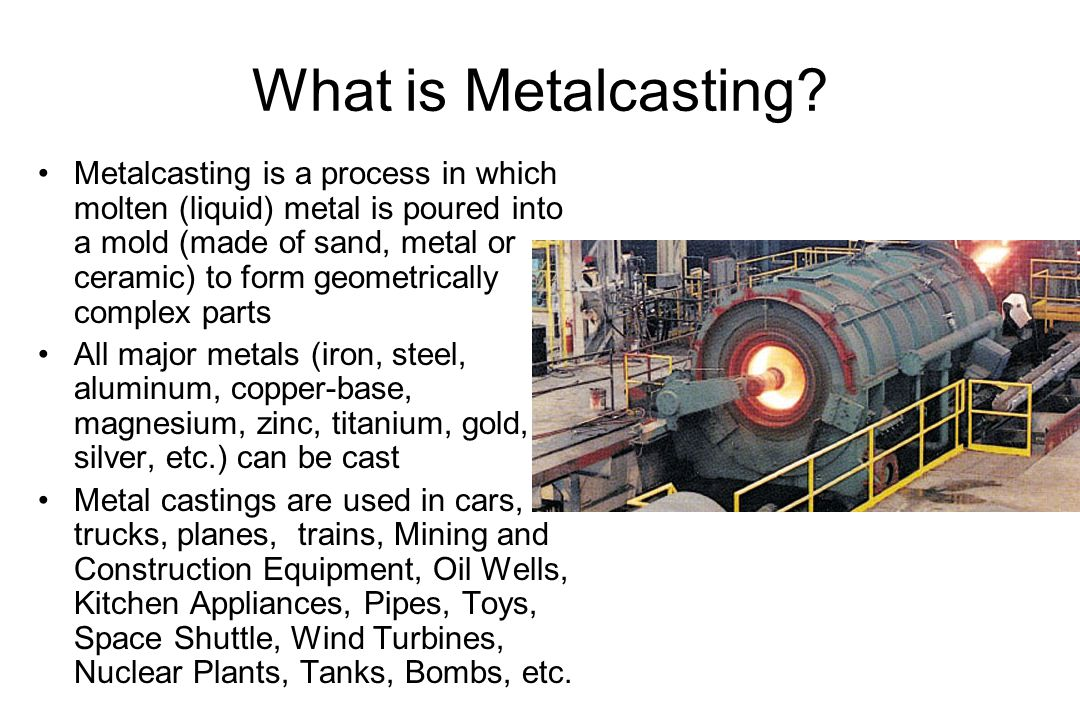 What is Metalcasting.