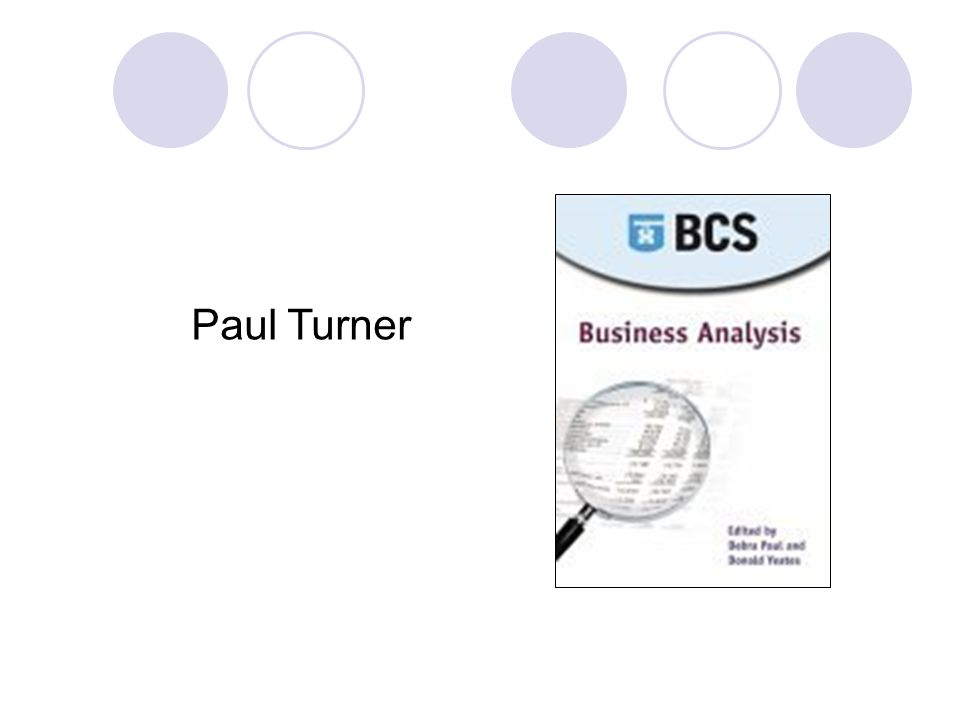Business Analysis - a key discipline  Defined standards  Greater scope and authority  Increasing professionalism