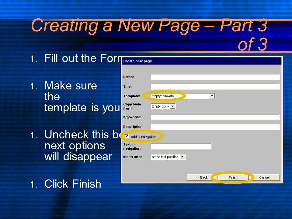 Creating a New Page – Part 3 of 3 1. Fill out the Form 1.