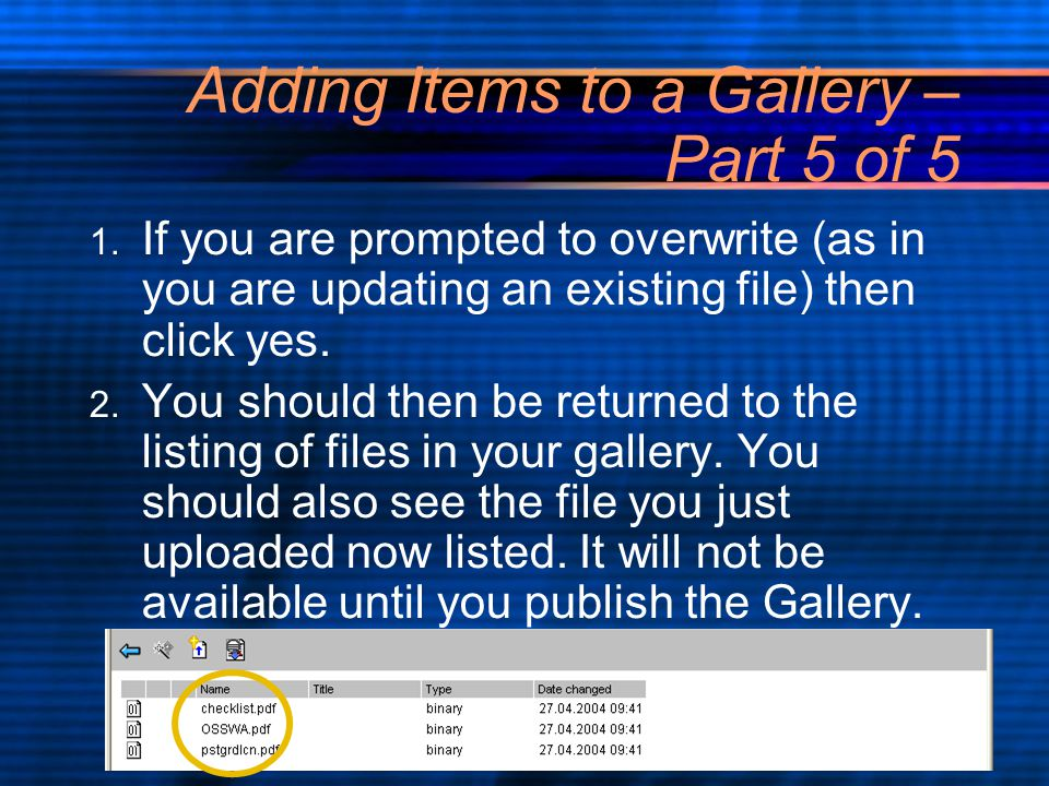 Adding Items to a Gallery – Part 5 of 5 1.