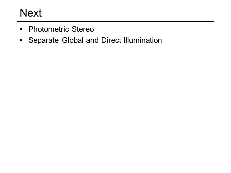Next Photometric Stereo Separate Global and Direct Illumination