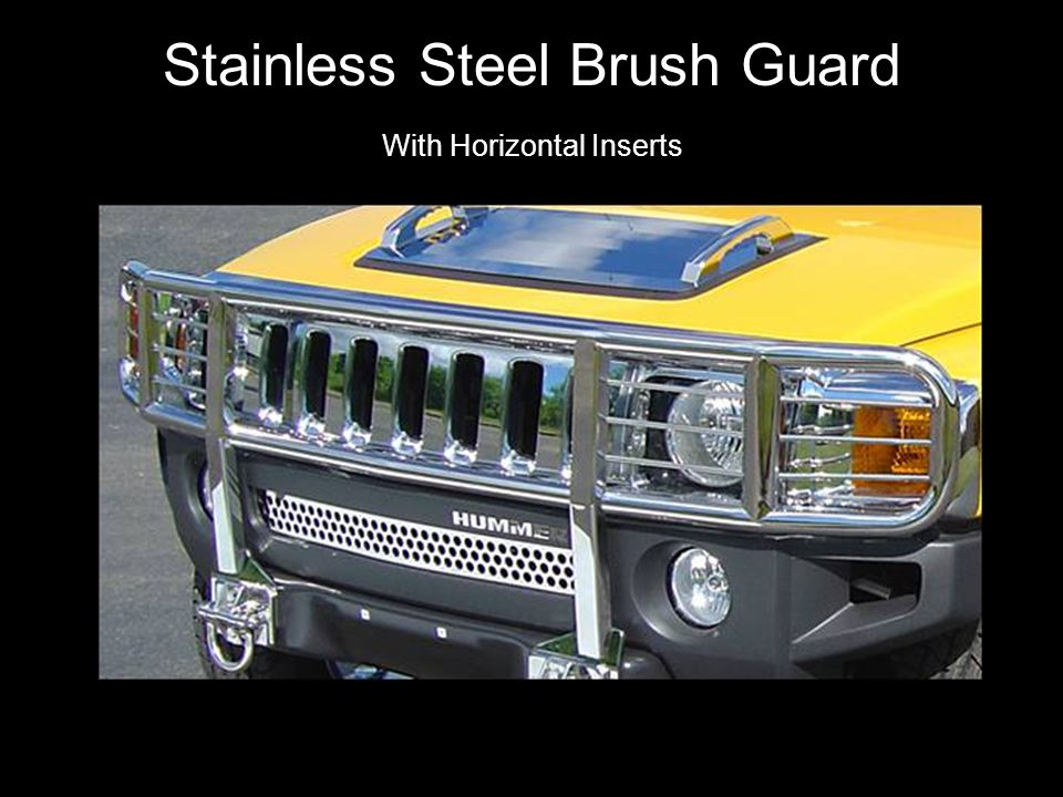 Stainless Steel Brush Guard With Horizontal Inserts