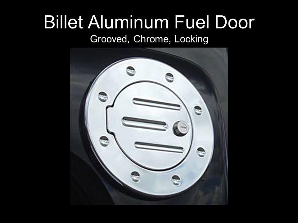 Billet Aluminum Fuel Door Grooved, Chrome, Locking