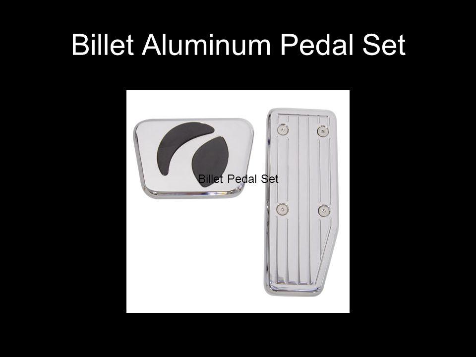 Billet Aluminum Pedal Set Billet Pedal Set