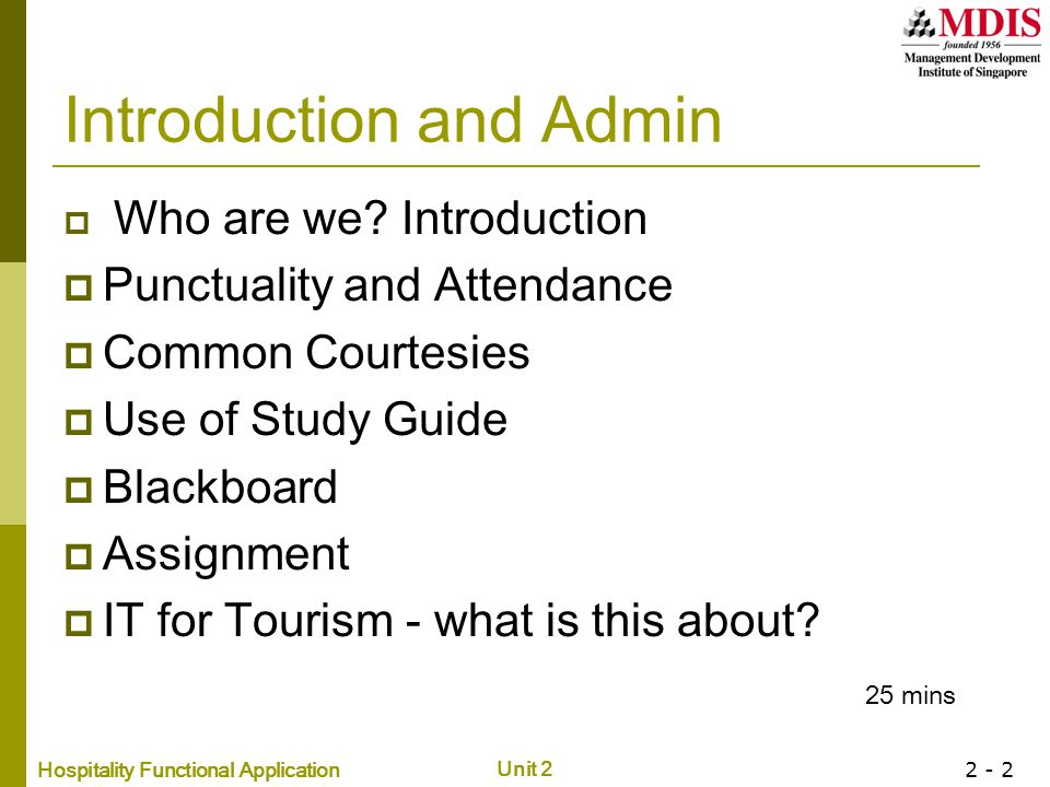 Hospitality Functional Application Unit 2 2 - 2 Introduction and Admin  Who are we.