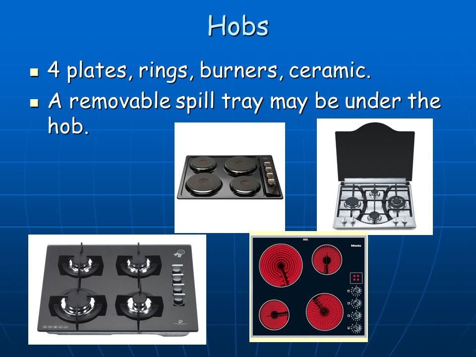 Hobs 4 plates, rings, burners, ceramic. 4 plates, rings, burners, ceramic.