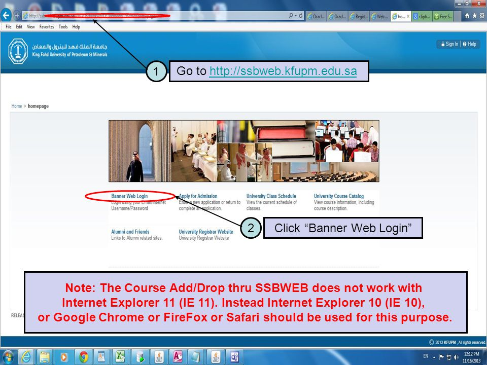 3 Enter Your Email ID and Password and then click Login Button Note: The Course Add/Drop thru SSBWEB does not work with Internet Explorer 11 (IE 11).