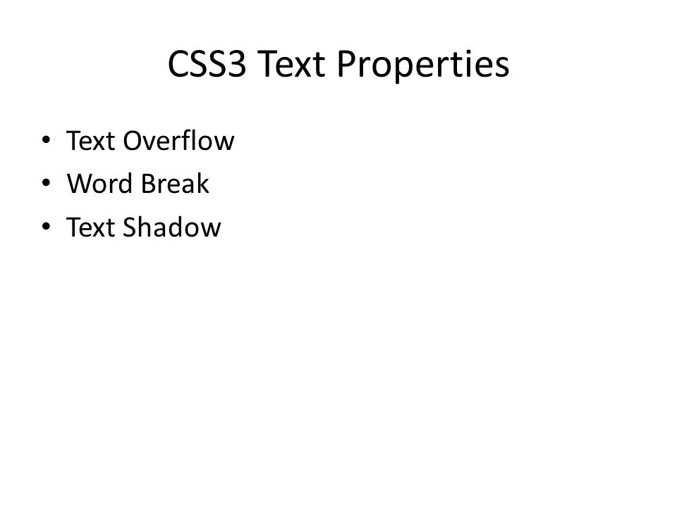 CSS3 Text Properties Text Overflow Word Break Text Shadow