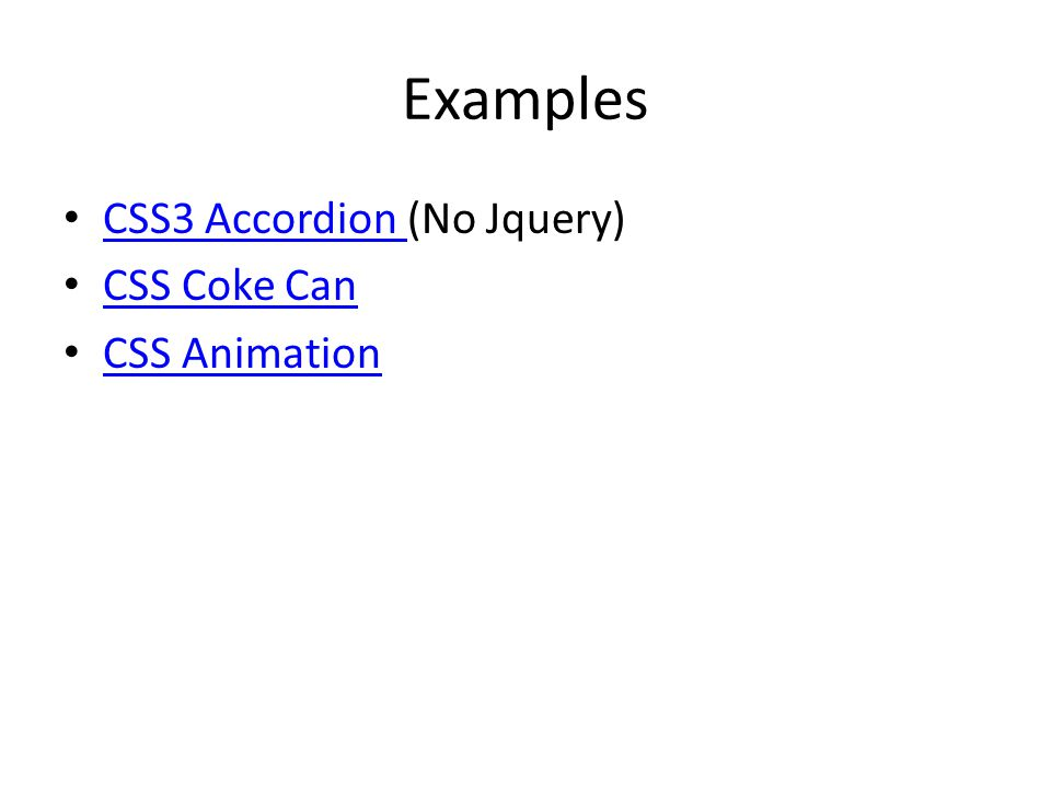 Examples CSS3 Accordion (No Jquery) CSS3 Accordion CSS Coke Can CSS Animation