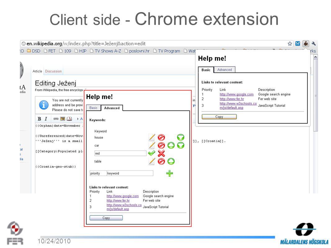 10/24/2010 Client side - Chrome extension