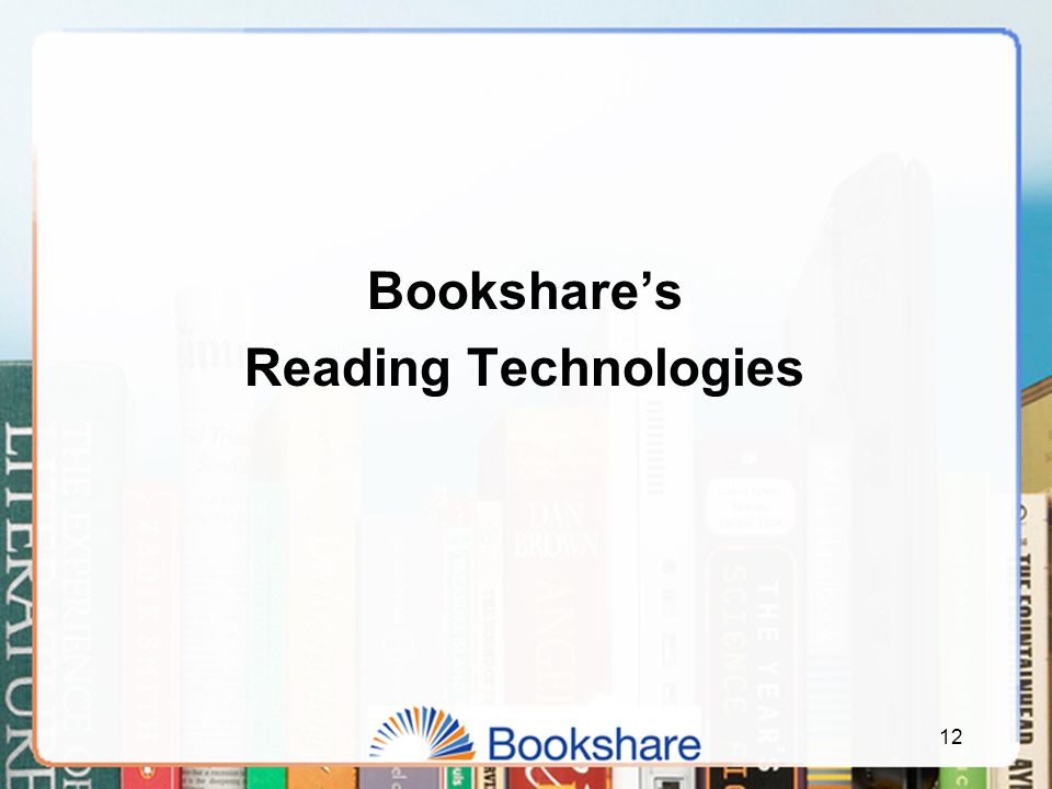 Bookshare's Reading Technologies 12