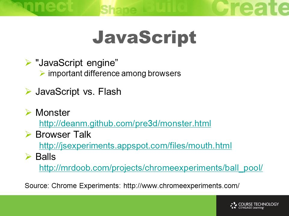  JavaScript engine  important difference among browsers  JavaScript vs.