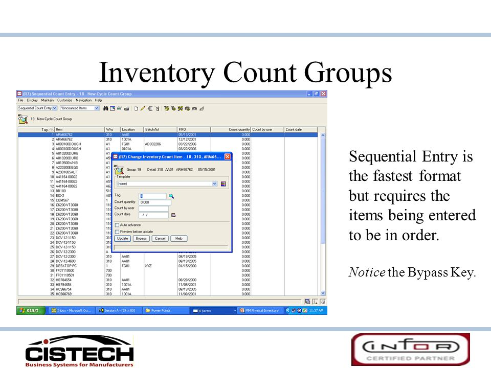 Inventory Count Groups Sequential Entry is the fastest format but requires the items being entered to be in order.