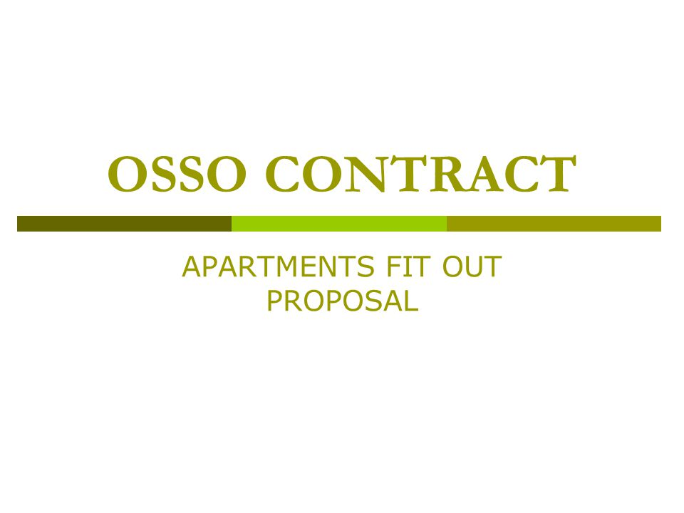 OSSO CONTRACT APARTMENTS FIT OUT PROPOSAL