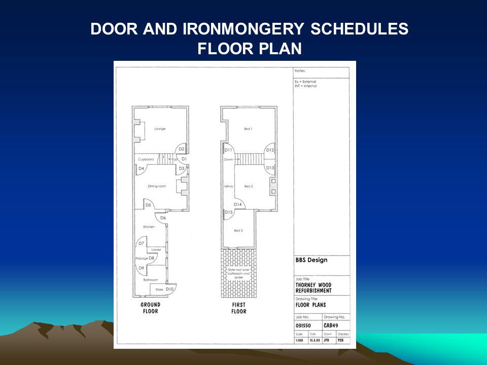 DOOR AND IRONMONGERY SCHEDULES FLOOR PLAN