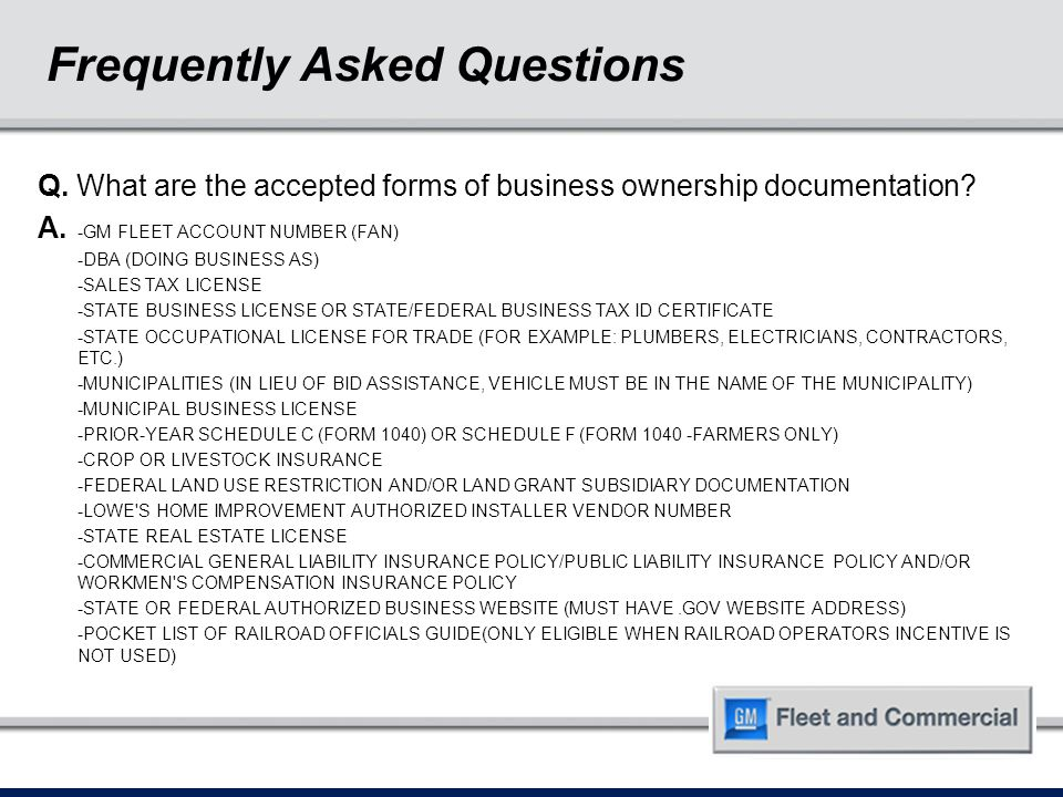 Frequently Asked Questions Q. What are the accepted forms of business ownership documentation.