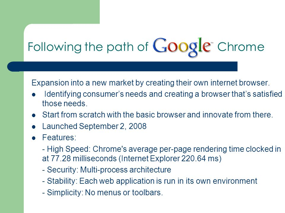 Expansion into a new market by creating their own internet browser.