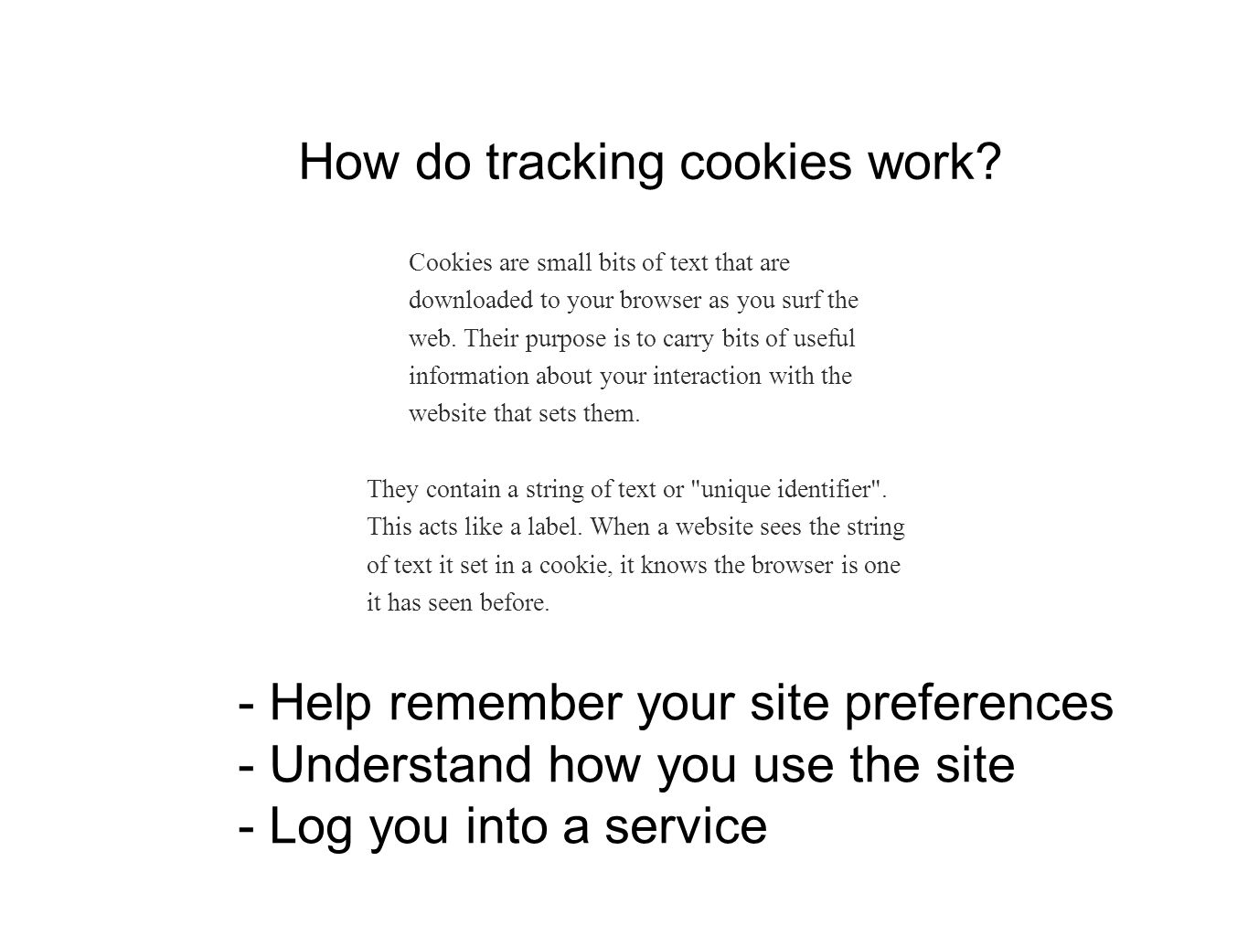 Other forms of Web Tracking Flash cookies: also known at locally shared objects .