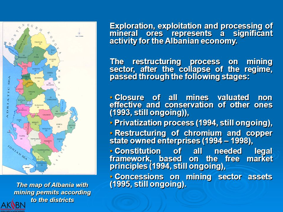 The map of Albania with mining permits according to the districts Exploration, exploitation and processing of mineral ores represents a significant activity for the Albanian economy.