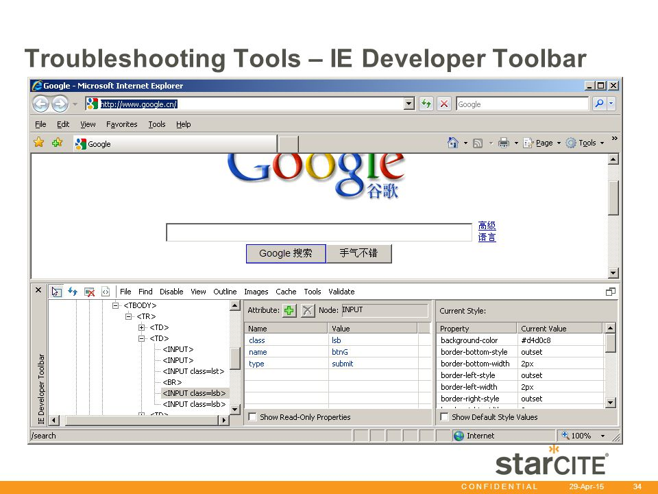 C O N F I D E N T I A L 29-Apr-15 34 Troubleshooting Tools – IE Developer Toolbar