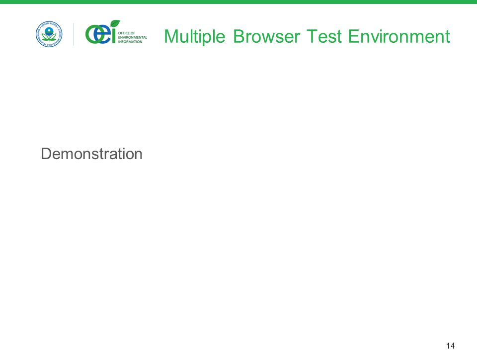 14 Multiple Browser Test Environment Demonstration