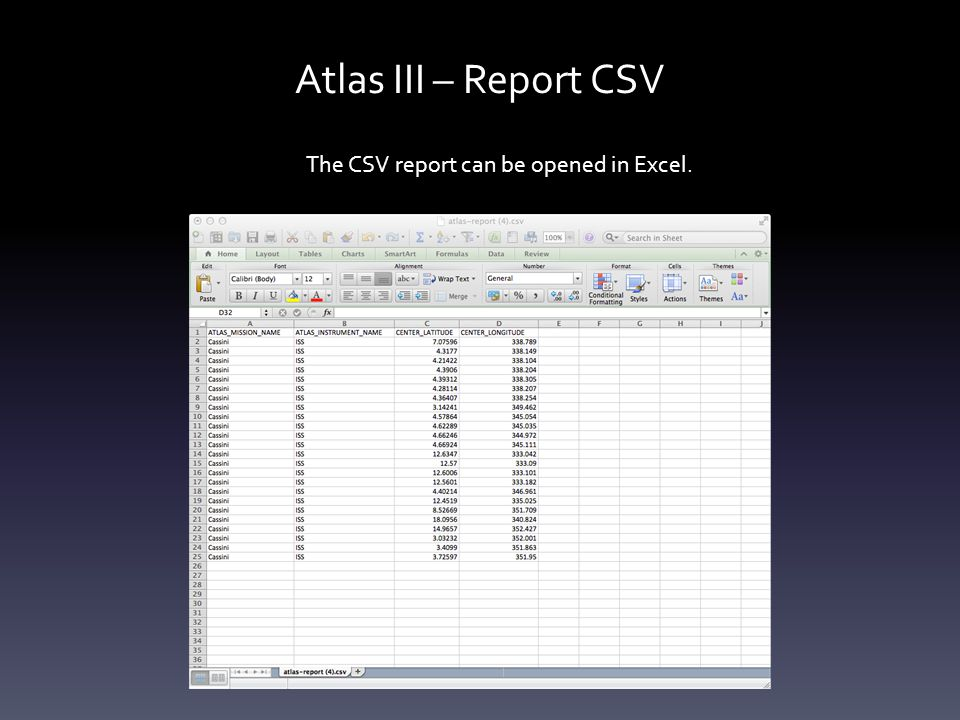 Atlas III – Report CSV The CSV report can be opened in Excel.
