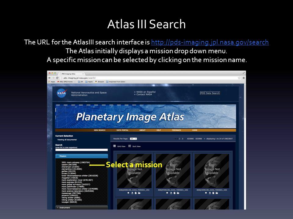 Atlas III - Cassini This tutorial has the Cassini mission selected.