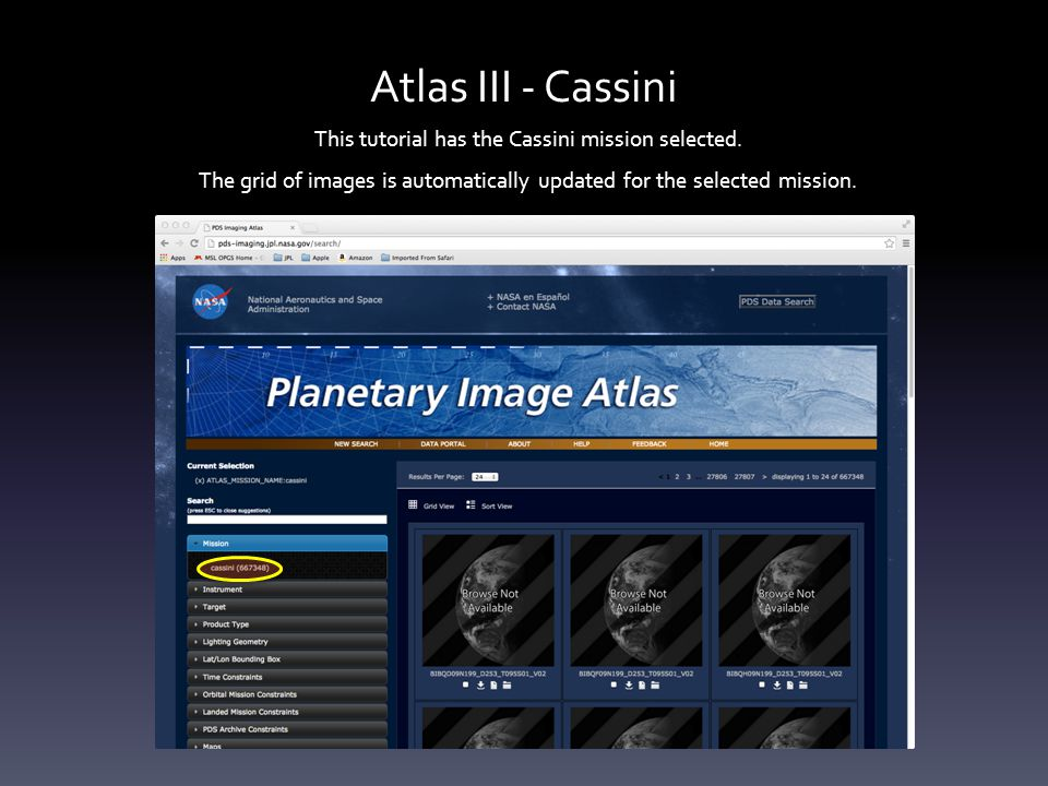 Atlas III – Titan images Notice the grid display has been updated with images that match the lat/lon bounding box for the selected area of the Titan map.