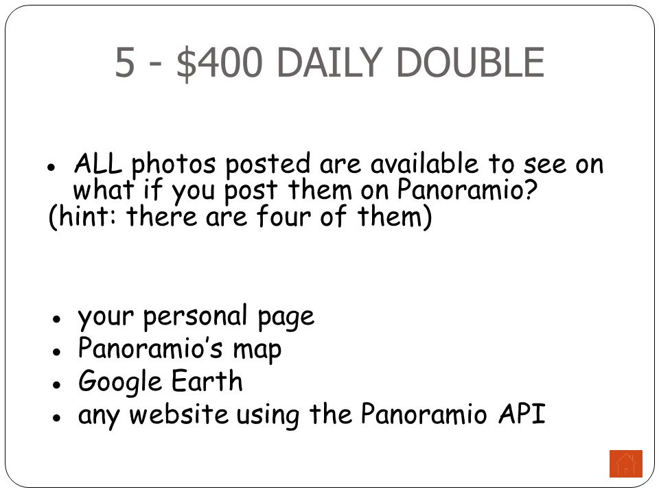 5 - $400 DAILY DOUBLE ●ALL photos posted are available to see on what if you post them on Panoramio.