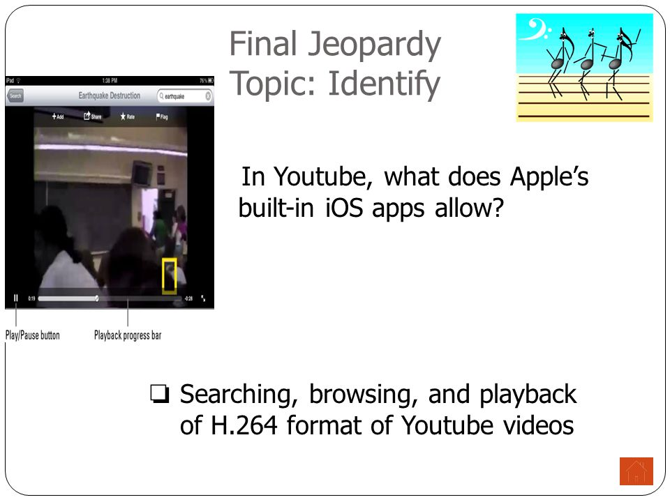 Final Jeopardy Topic: Identify In Youtube, what does Apple's built-in iOS apps allow.
