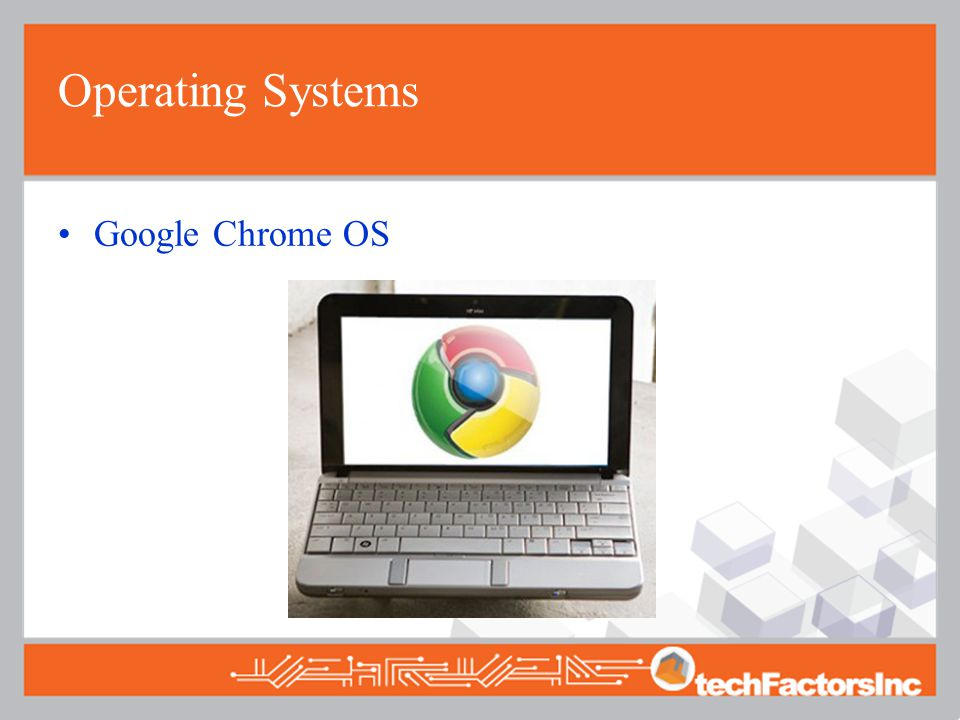 Operating Systems Google Chrome OS