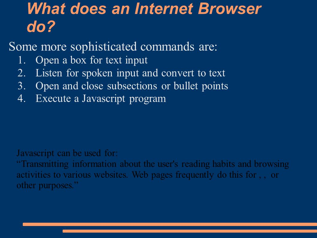 What does an Internet Browser do.