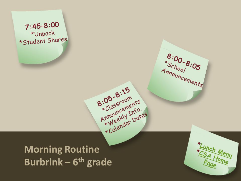 Morning Routine Burbrink – 6 th grade On Click Animated Version