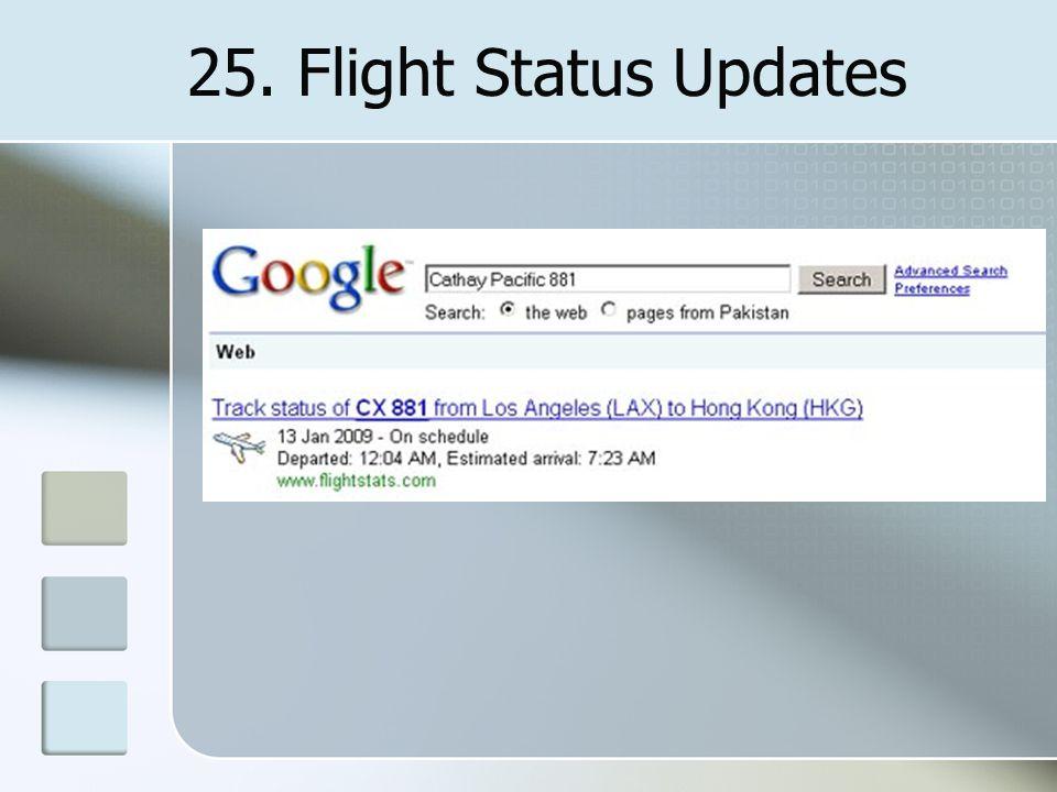 25. Flight Status Updates
