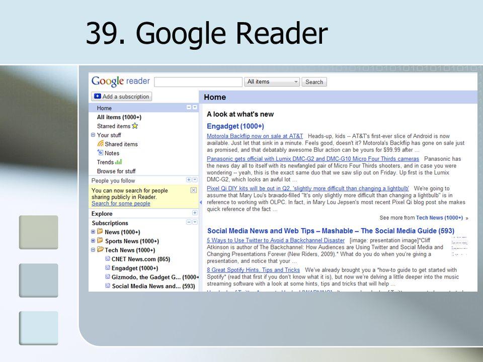 39. Google Reader