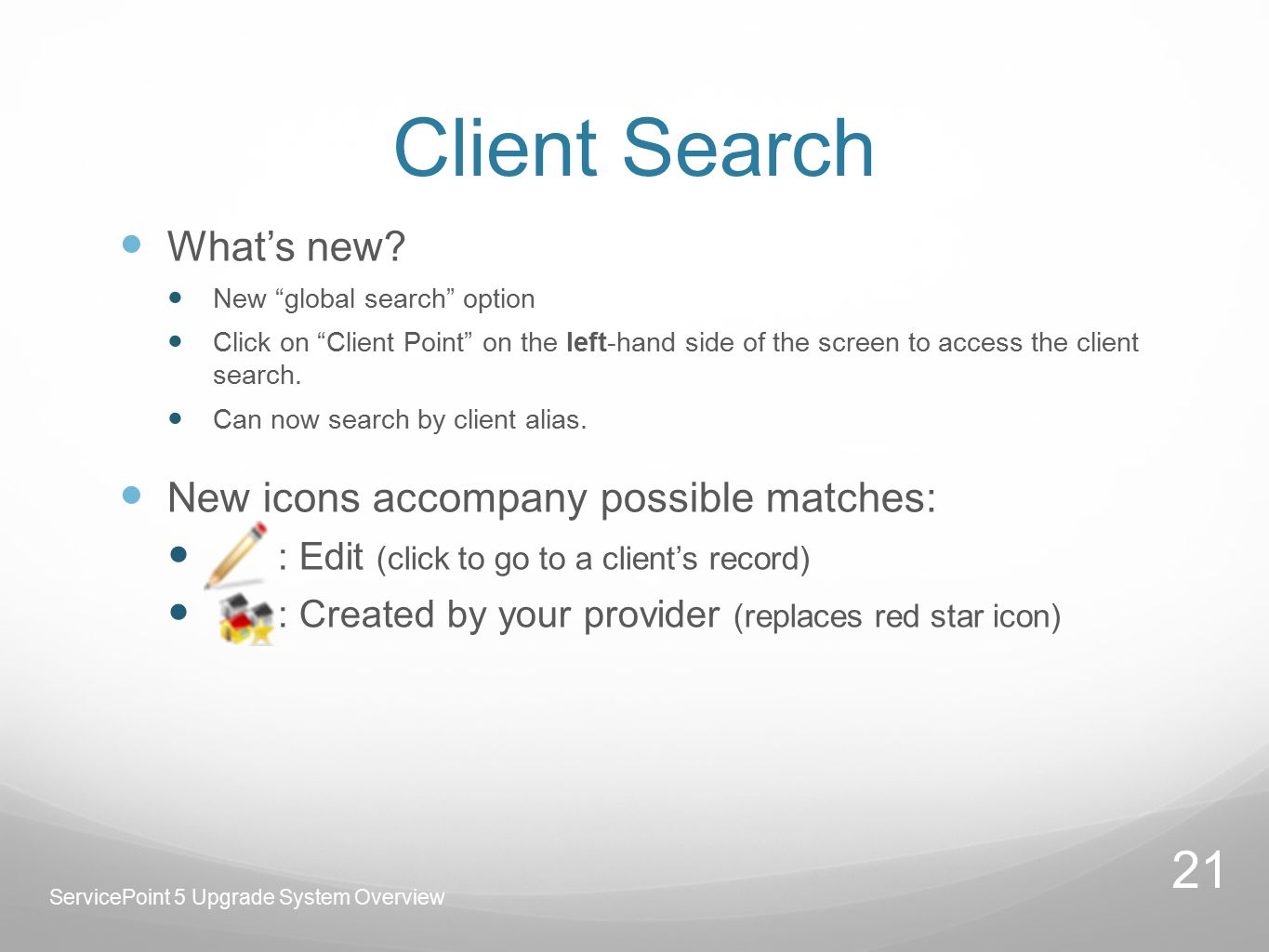 Client Search What's new.