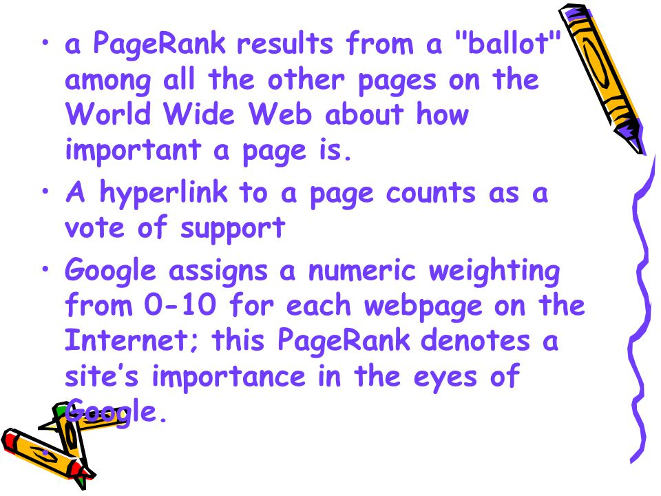 Example Assume four web pages: A, B, C and D.