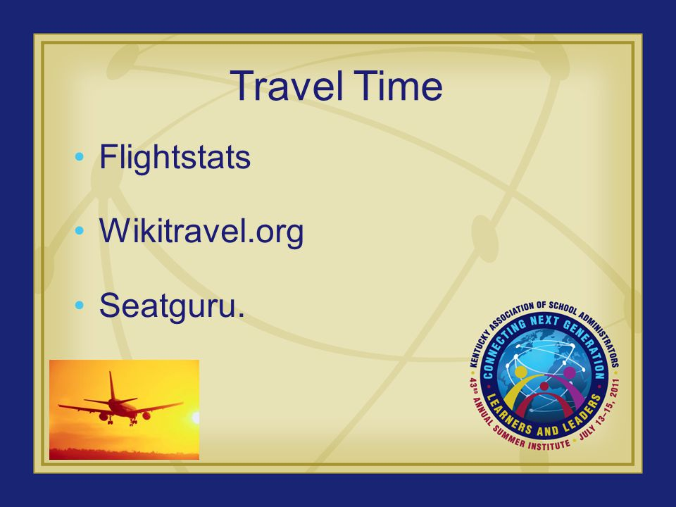 Travel Time Flightstats Wikitravel.org Seatguru.