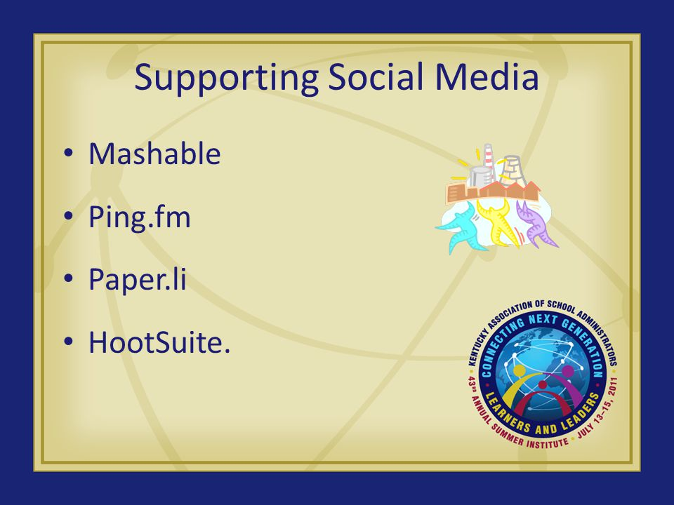 Supporting Social Media Mashable Ping.fm Paper.li HootSuite.