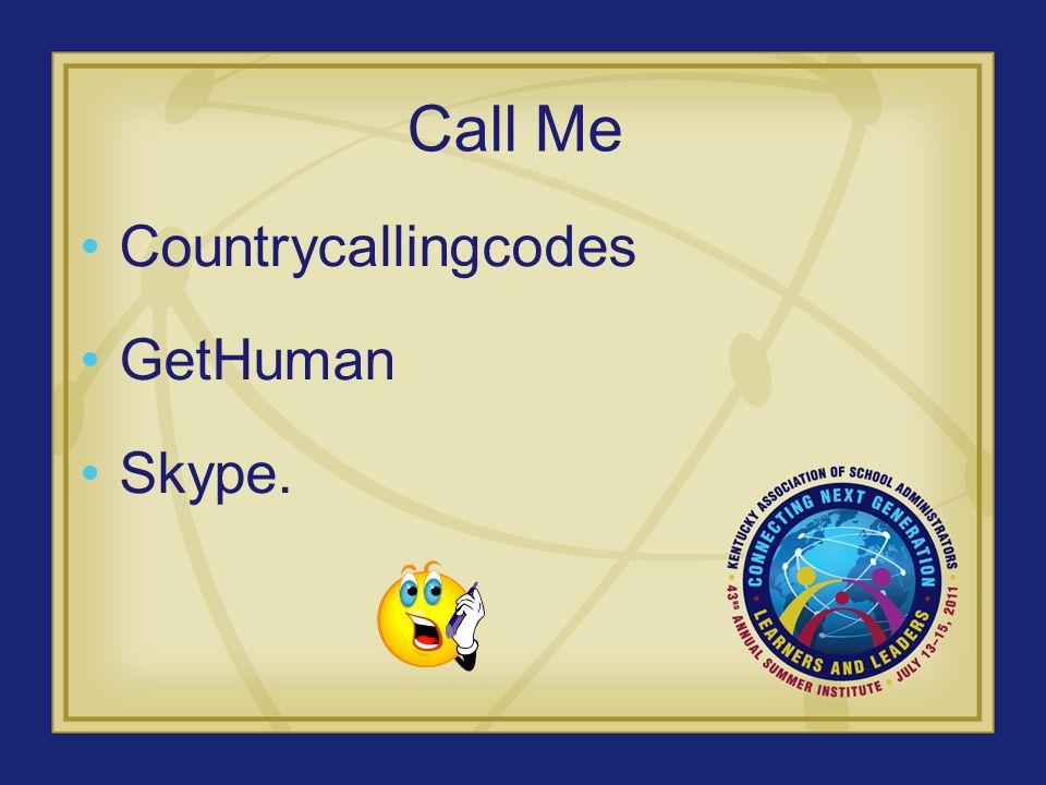 Call Me Countrycallingcodes GetHuman Skype.
