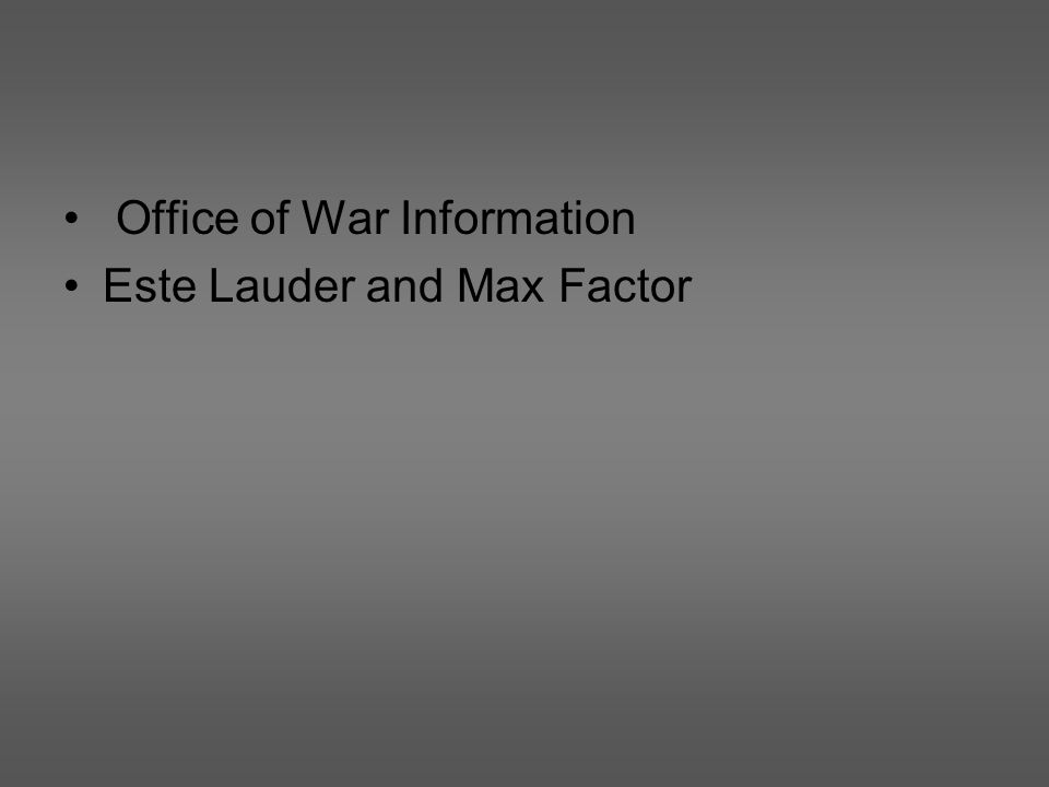 Office of War Information Este Lauder and Max Factor