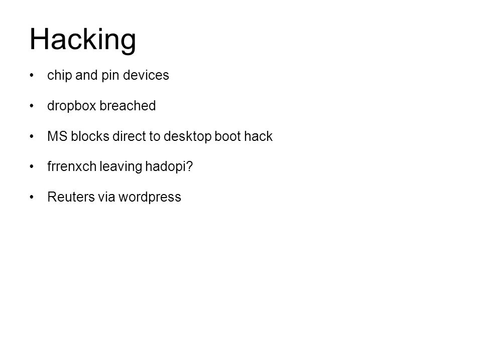 chip and pin devices dropbox breached MS blocks direct to desktop boot hack frrenxch leaving hadopi.