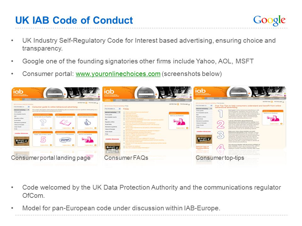 UK IAB Code of Conduct UK Industry Self-Regulatory Code for Interest based advertising, ensuring choice and transparency.