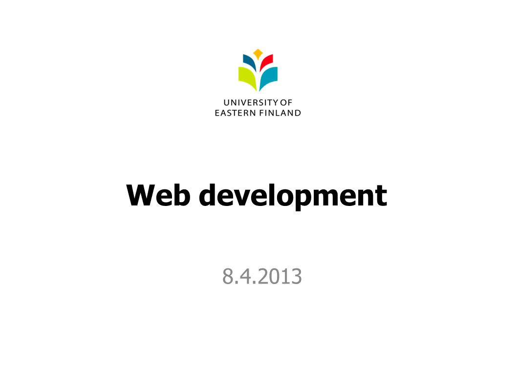 Web development 8.4.2013