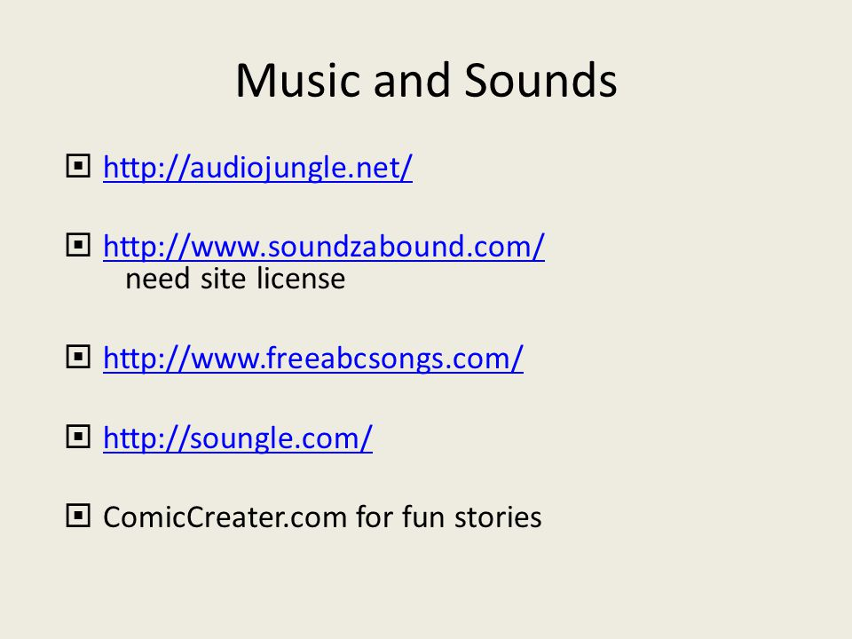 Music and Sounds  http://audiojungle.net/ http://audiojungle.net/  http://www.soundzabound.com/ need site license http://www.soundzabound.com/  htt
