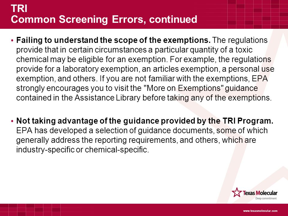 TRI Common Screening Errors, continued Failing to understand the scope of the exemptions.